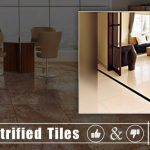 Advantages and Disadvantages of Vitrified Tiles and its Types