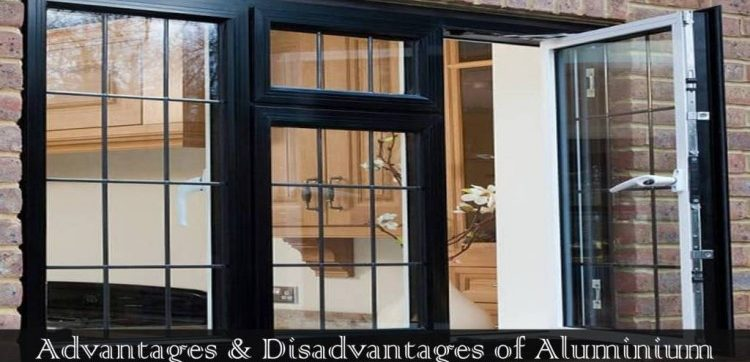 Aluminium Window Advantages and Disadvantages
