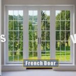 Sliding door vs French door vs Swing door