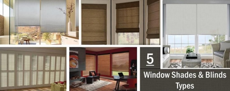 Types of Shades & Blinds Window