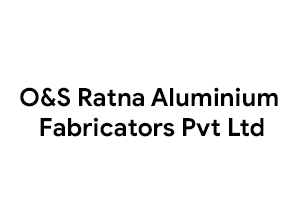 O&S Ratna Aluminium Fabricators Pvt Ltd