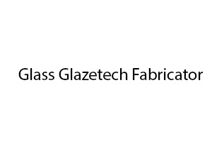 Glass Glazetech Fabricator
