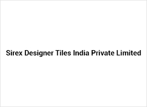 Sirex Designer Tiles India Private Limited