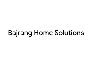 Bajrang Home Solutions