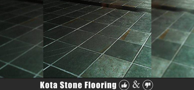 Kota Stone Flooring Advantages And Disadvantages Prices