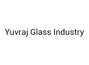 Yuvraj Glass Industry